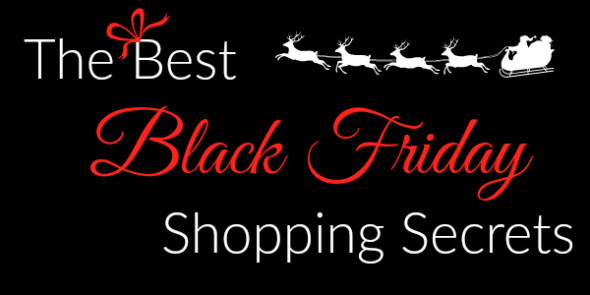 The Best Black Friday Shopping Secrets