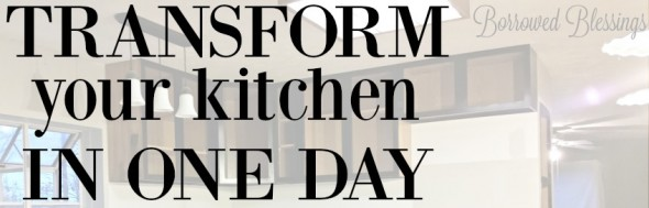 Transform Your Kitchen in One Day!
