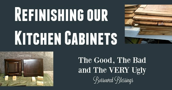 Refinishing our Kitchen Cabinets – The Good, The Bad and The VERY Ugly