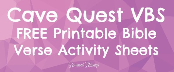 Cave Quest VBS Frugal Crafts: Bible Verse Activity Sheets