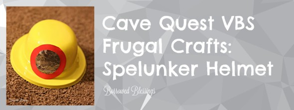 Cave Quest VBS Frugal Crafts: Spelunker Helmet