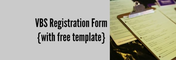VBS Registration Form {with free template}