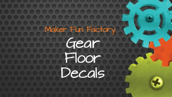 Gear Floor Decals – Maker Fun Factory VBS