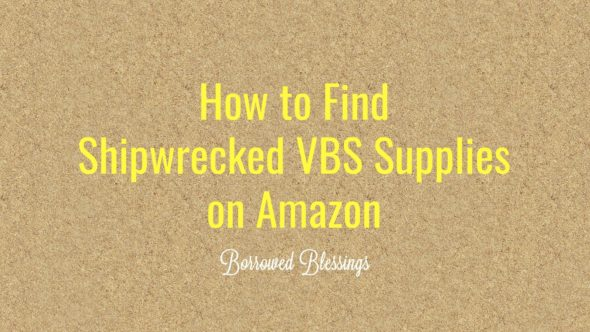 How to Find Shipwrecked VBS Supplies on Amazon