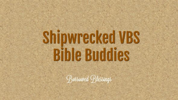 Shipwrecked VBS Bible Buddies (Free Templates!)
