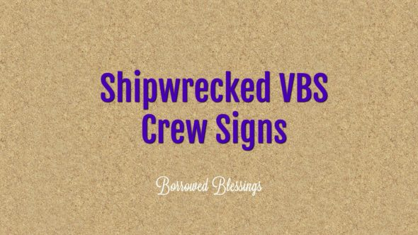 Shipwrecked VBS Crew Signs (Free Printables!)