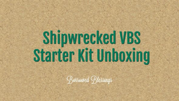 Shipwrecked VBS Starter Kit Unboxing