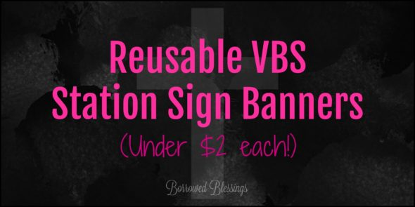 Reusable VBS Station Sign Banners