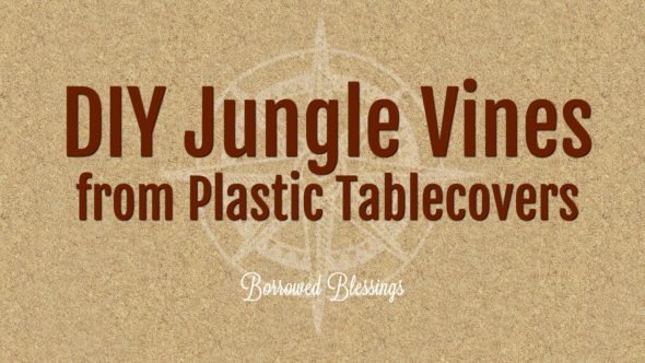 DIY Jungle Vines from Plastic Tablecovers – Shipwrecked VBS Decor