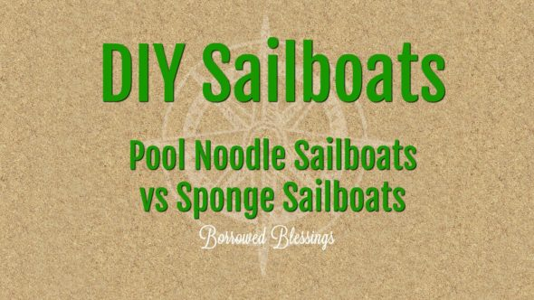 DIY Sailboats: Pool Noodle vs Sponge