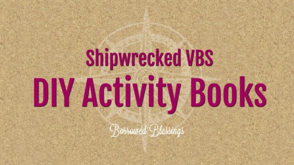 DIY Activity Books – Shipwrecked VBS