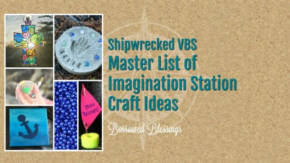 Shipwrecked VBS – Master List of Imagination Station Craft Ideas