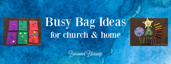 Busy Bag Ideas for church & home