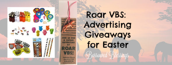 Roar VBS: Advertising Giveaways for Easter