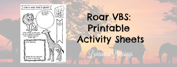 Roar VBS: Printable Activity Sheets