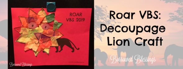 Roar VBS: Decoupage Lion Craft