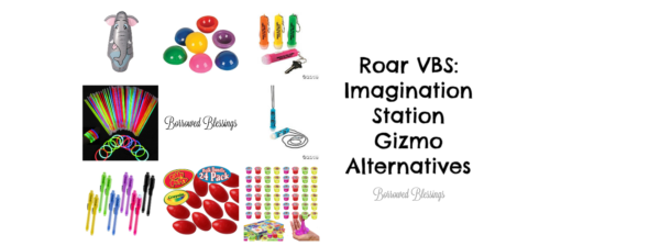 Roar VBS: Imagination Station Gizmo Alternatives