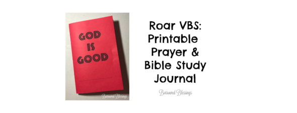 Roar VBS: Printable Prayer & Bible Study Journal