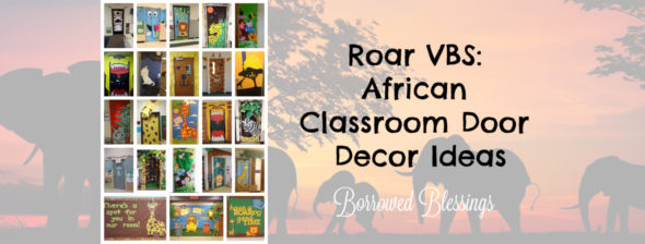 Roar VBS: African Classroom Door Decor Ideas