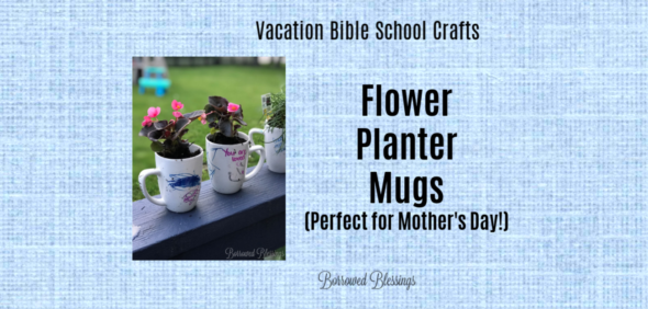 VBS Crafts: Flower Planter Mugs