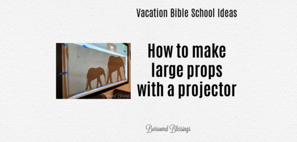 How to Make Large Props with a Projector