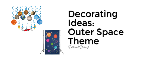 Decorating Ideas: Outer Space Theme