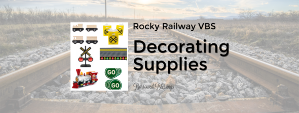 Rocky Railway VBS: Decorating Supplies