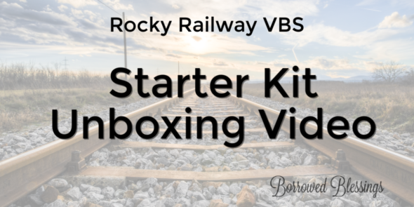 Rocky Railway VBS: Starter Kit Unboxing