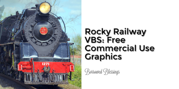 Rocky Railway VBS: Free Commercial Use Graphics
