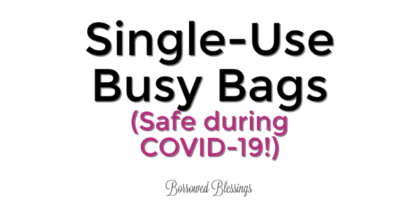 Single-Use Busy Bags