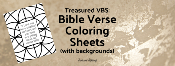 Treasured VBS: Bible Verse Coloring Sheets – with backgrounds