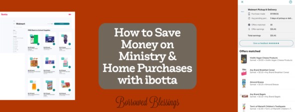 How to Save Money on Ministry & Home Purchases with ibotta